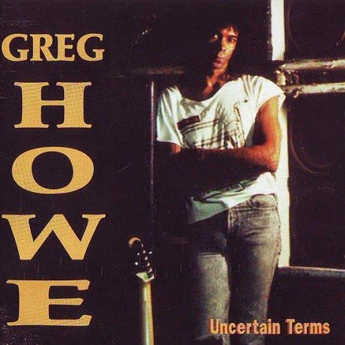 Greg Howe - Uncertain Terms (1994)