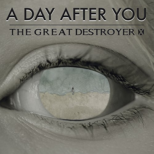 The Great Destroyer X - A Day After You (2018)