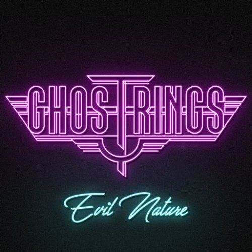 Ghostrings - Evil Nature (2018)