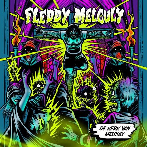 Fleddy Melculy - De Kerk Van Melculy (2018)