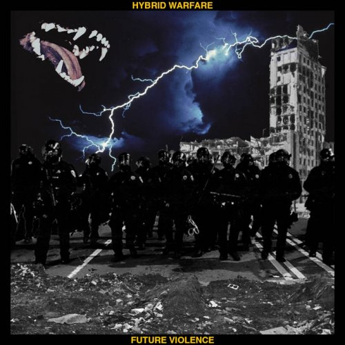 Hybrid Warfare - Future Violence (2018)