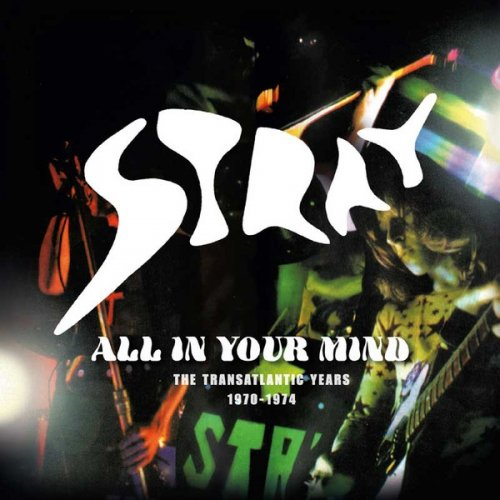 Stray - All In Your Mind: The Transatlantic Years 1970-1974 (2017)