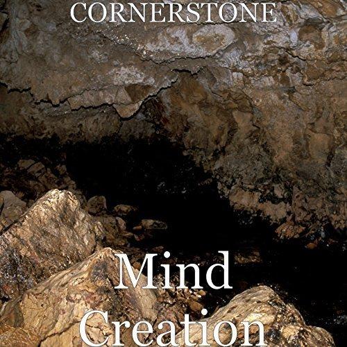 Cornerstone - Mind Creation (2018)