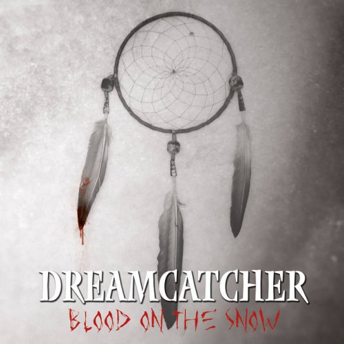 Dreamcatcher - Blood On The Snow (2017)