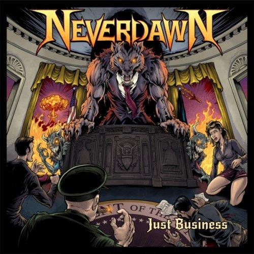 Neverdawn - Just Business (2018)