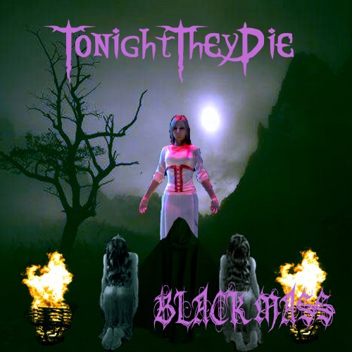 Tonight They Die - Black Mass (2018)
