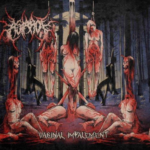 Astarot - Vaginal Impalement (2018)