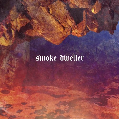 Smoke Dweller - II (2018)