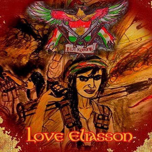 Love Eliasson - Biji Kobane (2018)