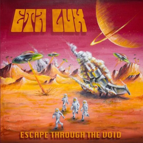 Eta Lux - Escape Through The Void (2018)