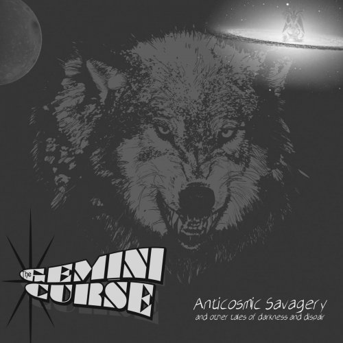 The Gemini Curse - Anticosmic Savagery And Other Tales Of Darkness And Dispair (2018)
