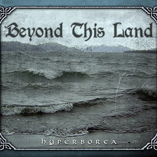 Beyond This Land - Hyperborea (2018)