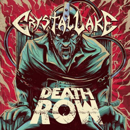 Crystal Lake - Death Row (2018)