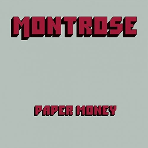 Montrose - Paper Money (Deluxe Edition 2CD 2017)