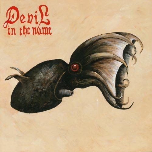 Devil In The Name - Devil In The Name (2018)