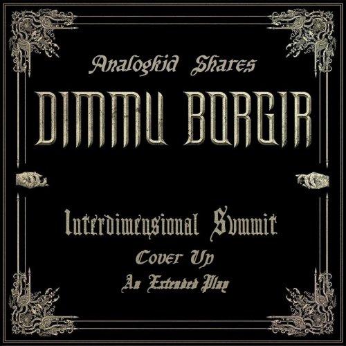 Dimmu Borgir - Interdimensional Summit Cover Up (EP) (2018)
