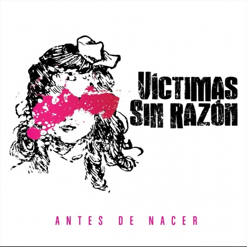 Victimas Sin Razon - Antes de Nacer (2018)