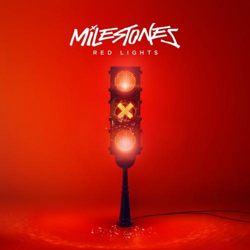 Milestones - Red Lights (2018)