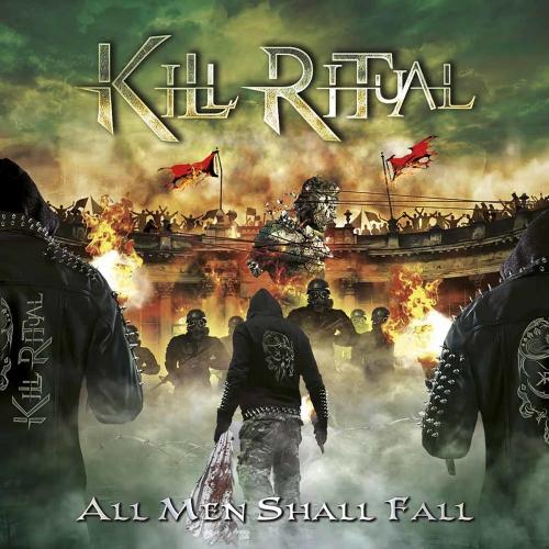 Kill Ritual - All Men Shall Fall (2018)