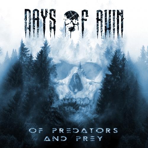Days of Ruin - Of Predators and Prey (EP) (2018)