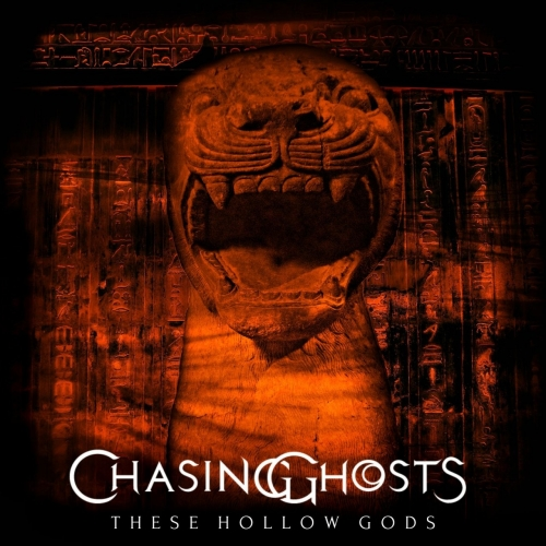 Chasing Ghosts - These Hollow Gods (2018)