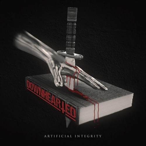 Downhearted - Artificial Integrity (2018)