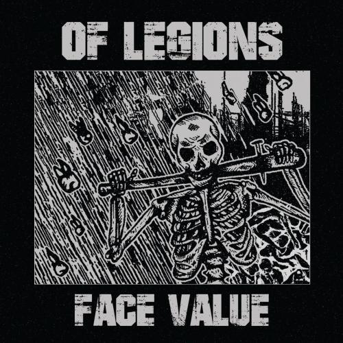 Of Legions - Face Value (2018)
