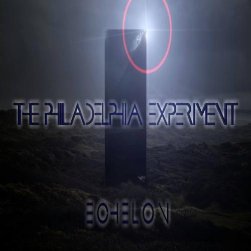 The Philadelphia Experiment - Echelon (EP) (2018)