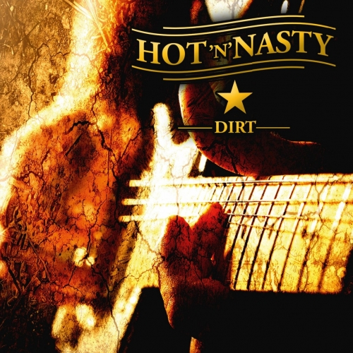 Hot'n'Nasty - Dirt (2018)