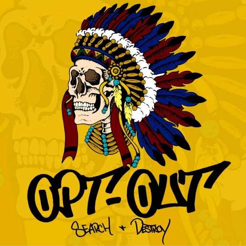 Opt Out - Search and Destroy (2018)