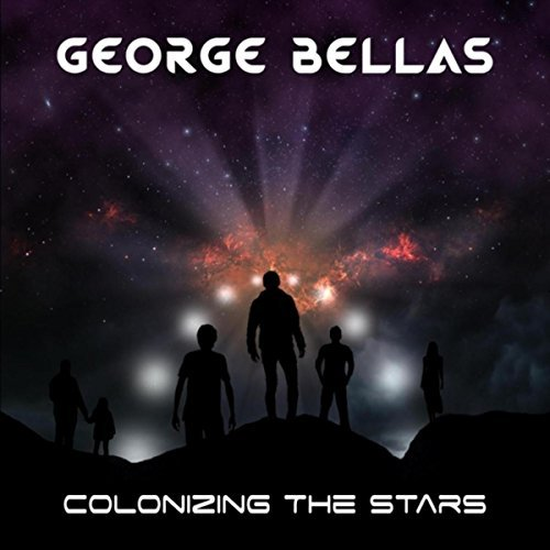 George Bellas - Colonizing the Stars (2018)