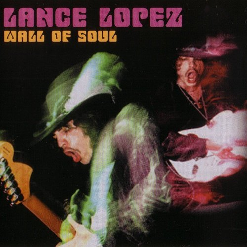 Lance Lopez - Wall of Soul (2004) lossless