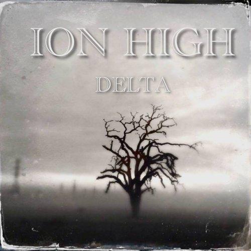 Ion High - Delta (2018)