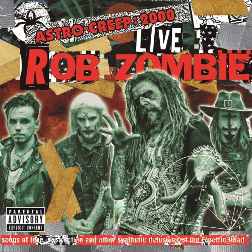 Rob Zombie - Astro-Creep: 2000 Live - Songs Of Love, Destruction And Other Synthetic Delusions Of The Electric Head (Live At Riot Fest) (2018)