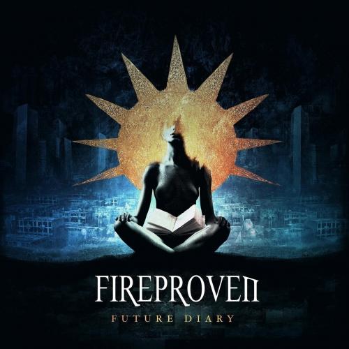 FireProven - Future Diary (2018)