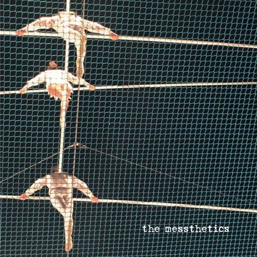 The Messthetics - The Messthetics (2018)