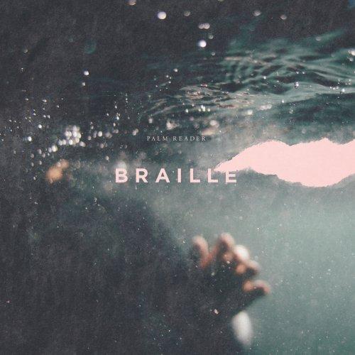 Palm Reader - Braille (2018)