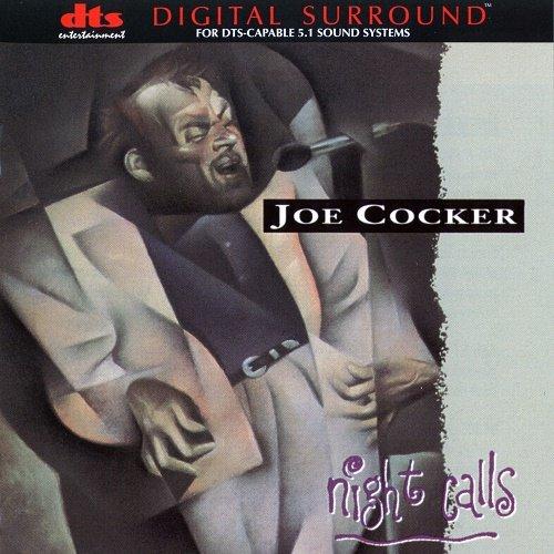 Joe Cocker - Night Calls [DTS] (1998)