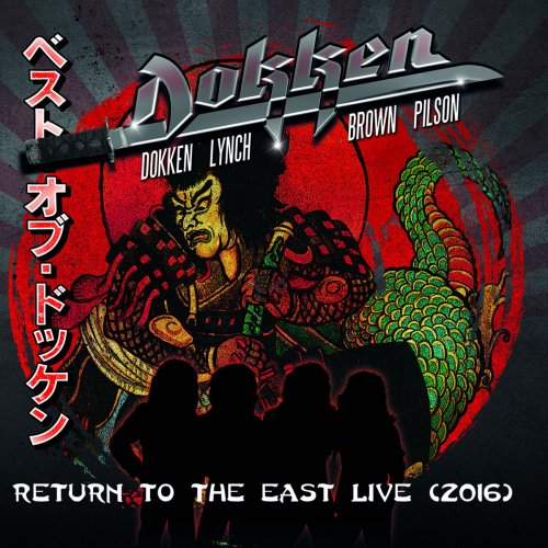 Dokken - Return to the East Live (2016) (2018) (DVDRip/BDRip 1080p)