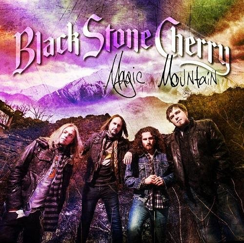 Black Stone Cherry - Magic Mountain (2014)