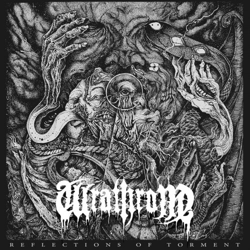 Wrathrone - Reflections of Torment (2018)
