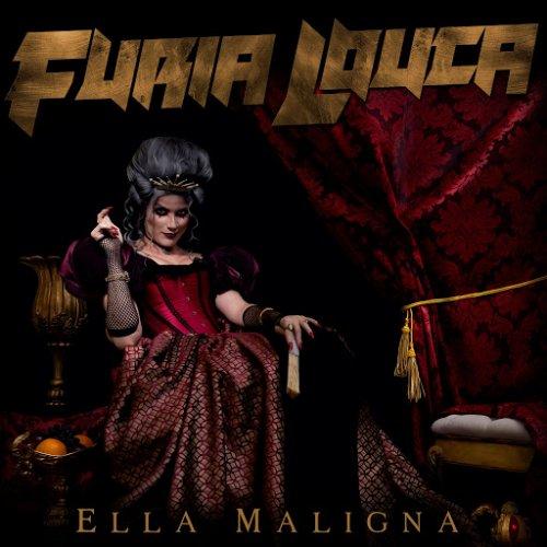 Fúria Louca - Ella Maligna (2018)