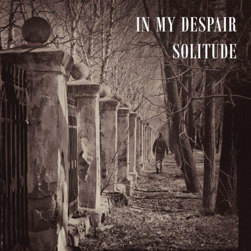 In My Despair - Solitude (2018)