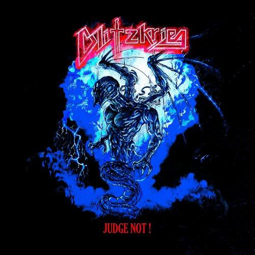 Blitzkrieg - Judge Not! (Japanese Edition) (2018)