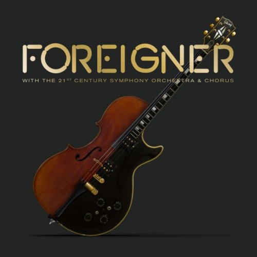 Foreigner - Foreigner with the 21st Century Symphony Orchestra & Chorus (2018) (DVD)