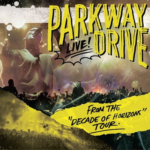 Parkway Drive - From The Decade Of Horizons Tour (2018)