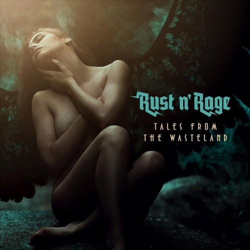 Rust n' Rage - Tales from the Wasteland (2018)