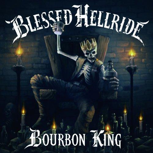 Blessed Hellride - Bourbon King (2018)