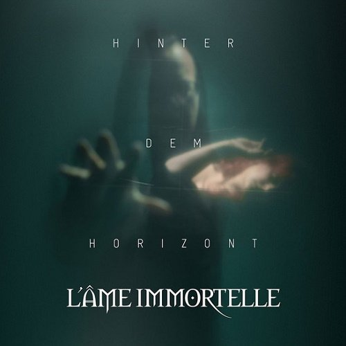 L'Ame Immortelle - Hinter dem Horizont (Limited Edition) (2018) lossless
