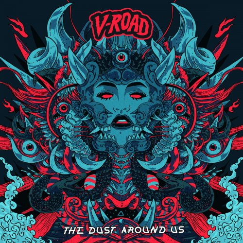 V-Road - The Dust Around Us (2018)